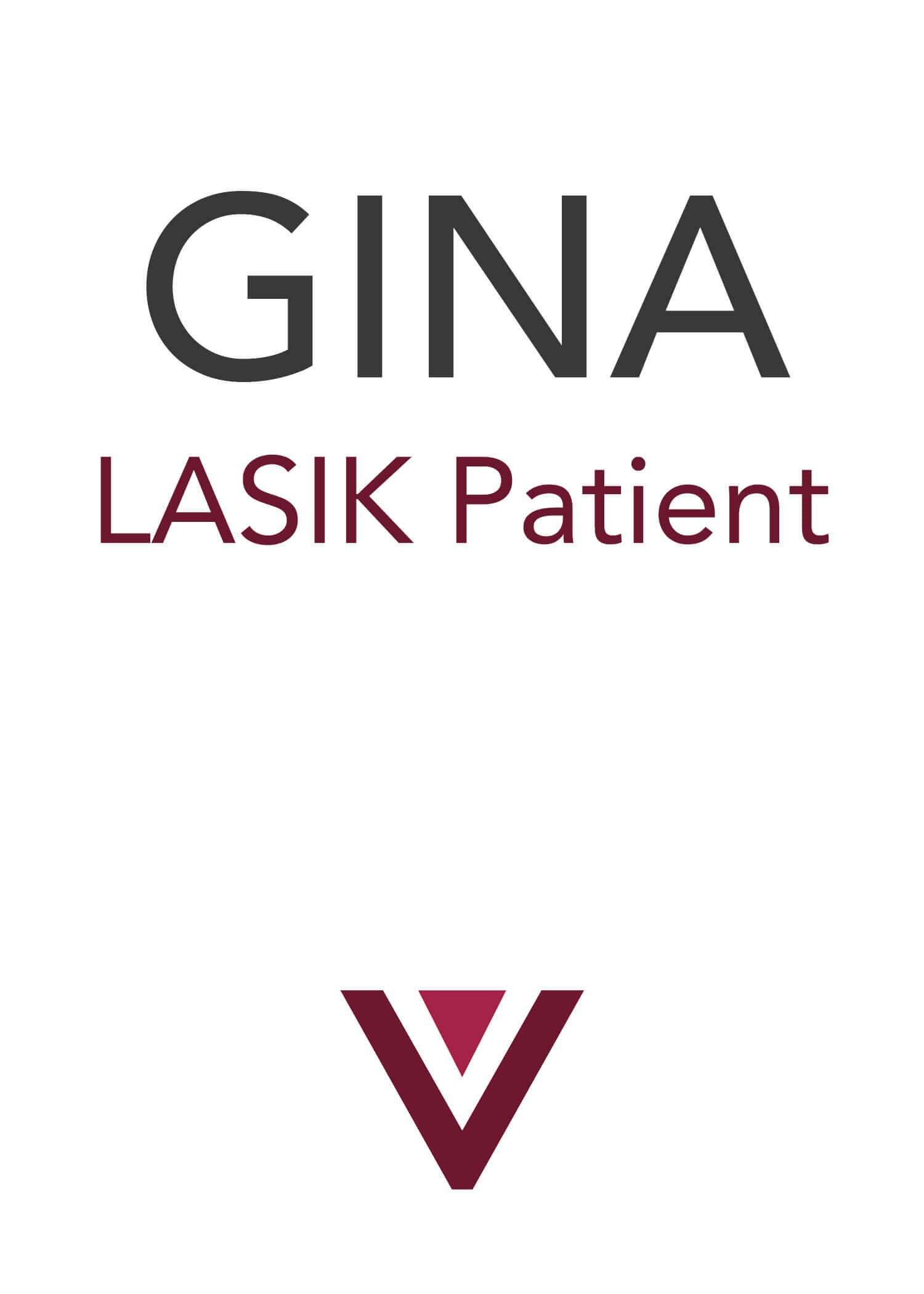 Gina Loving Life After LASIK LASIK by VOLD